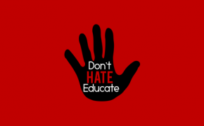 Don't Hate, Educate
